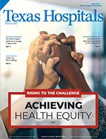 Texas Hospitals magazine