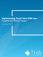 Implementing Texas' New DNR Law: Hospital and Patient Impact