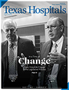 January/February issue of Texas Hospitals magazine
